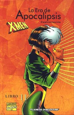 X-Men. La era de Apocalipsis 11. Confrontación