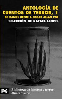 Antologa de Cuentos de Terror, 1. De Daniel Defoe a Edgar Allan Poe